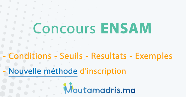 Concours ENSAM 2020-2021 Casablanca Meknes